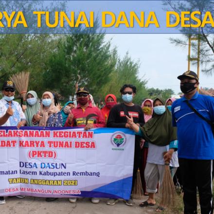 Dasun Selenggarakan Padat Karya Tunai Desa (PKTD)